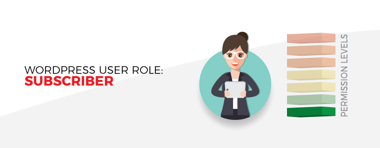 Subscriber User Role In WordPress